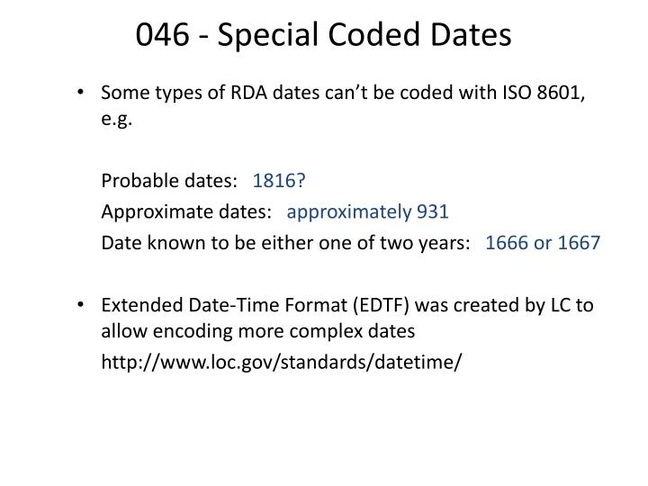 046 - Special Coded Dates