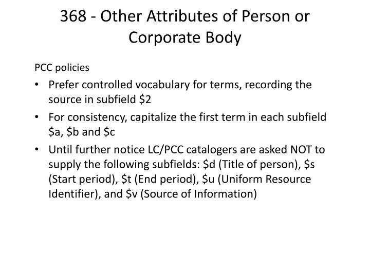 368 - Other Attributes of Person or Corporate Body