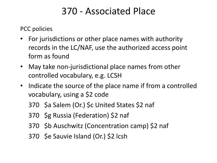 370 - Associated Place