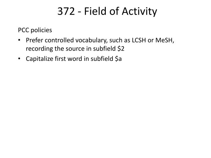 372 - Field of Activity