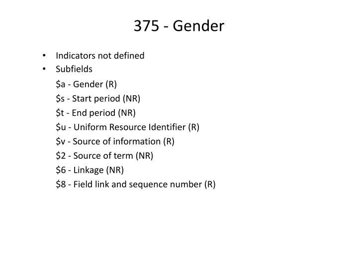 375 - Gender