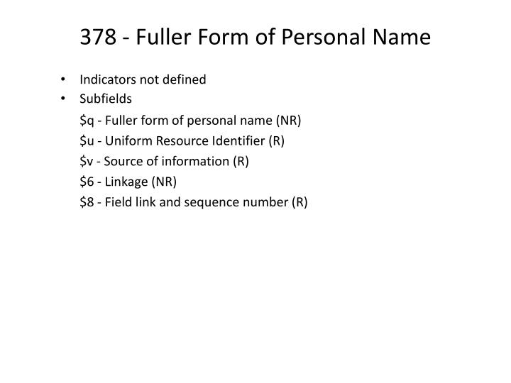 378 - Fuller Form of Personal Name
