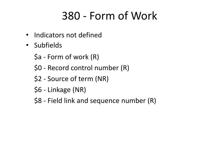 380 - Form of Work