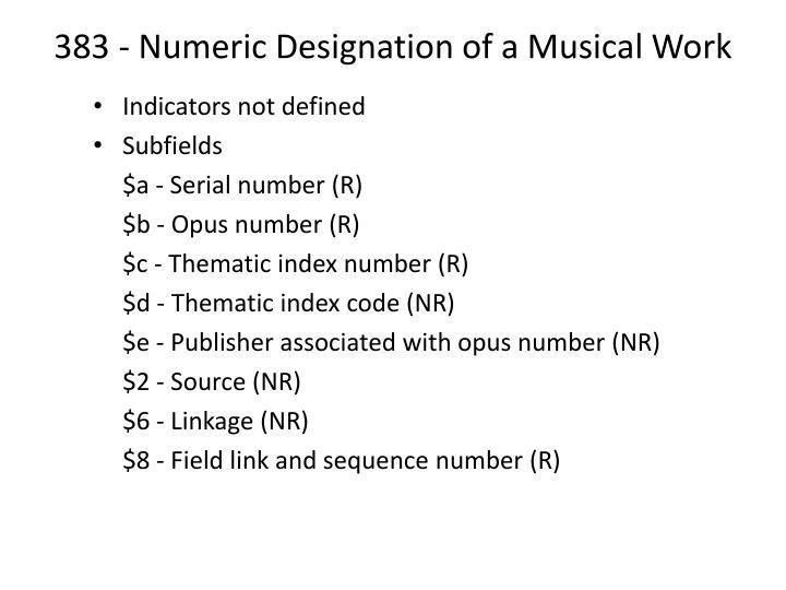 383 - Numeric Designation of a Musical Work