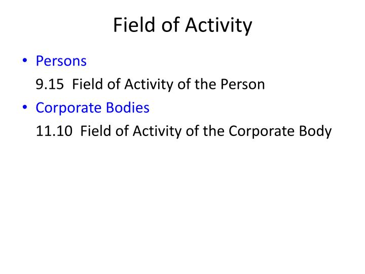Field of Activity