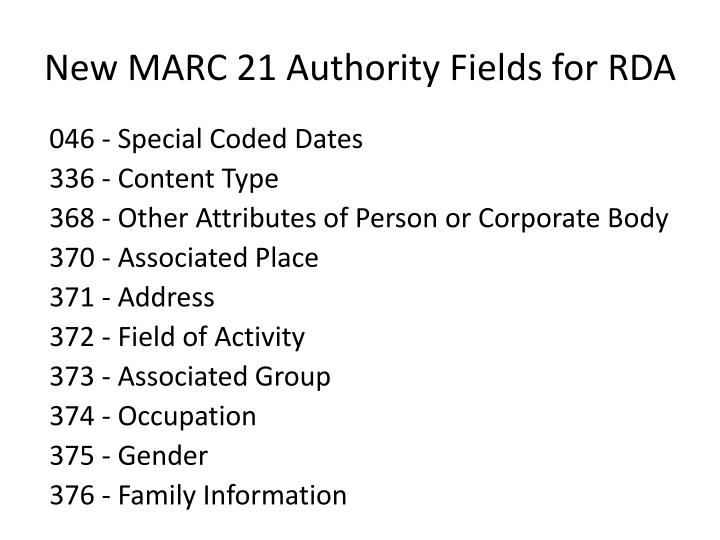 New MARC 21 Authority Fields for RDA
