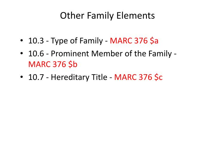 Other Family Elements