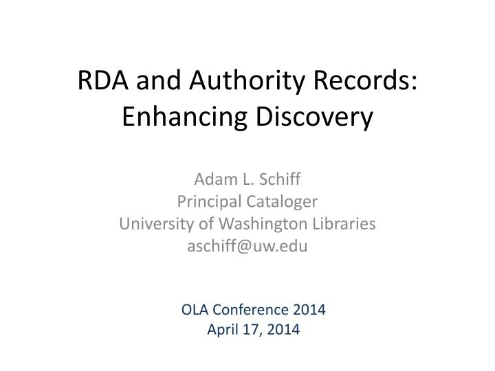 Rda and authority records enhancing discovery