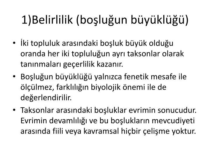 1)Belirlilik (boluun bykl)