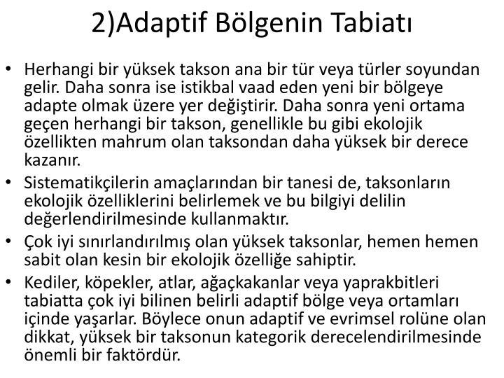 2)Adaptif Blgenin Tabiat
