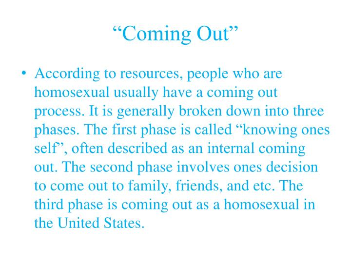 """Coming Out"""