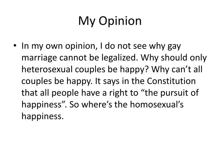 My Opinion