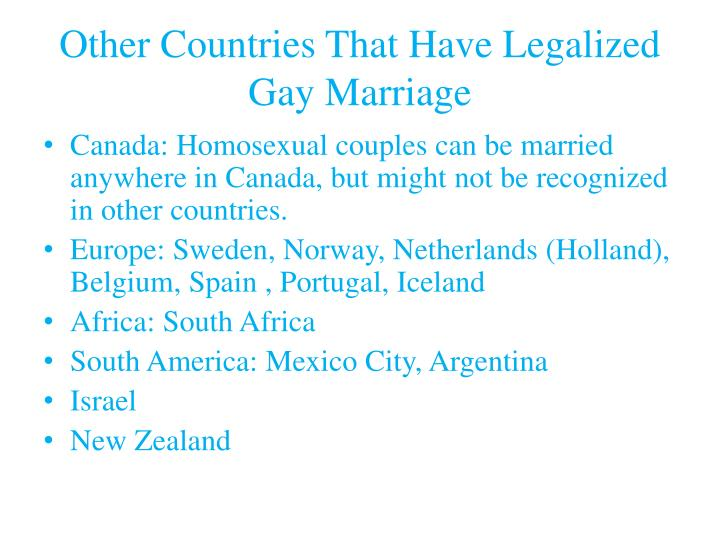 Other countries that have legalized gay marriage