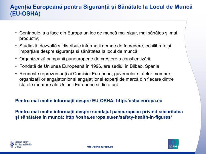 Agenția Europeană pentru Siguranță și Sănătate la Locul de Muncă (EU-OSHA)