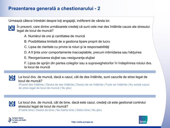 Prezentarea generală a chestionarului - 2