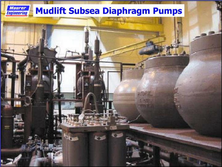Mudlift Subsea Diaphragm Pumps