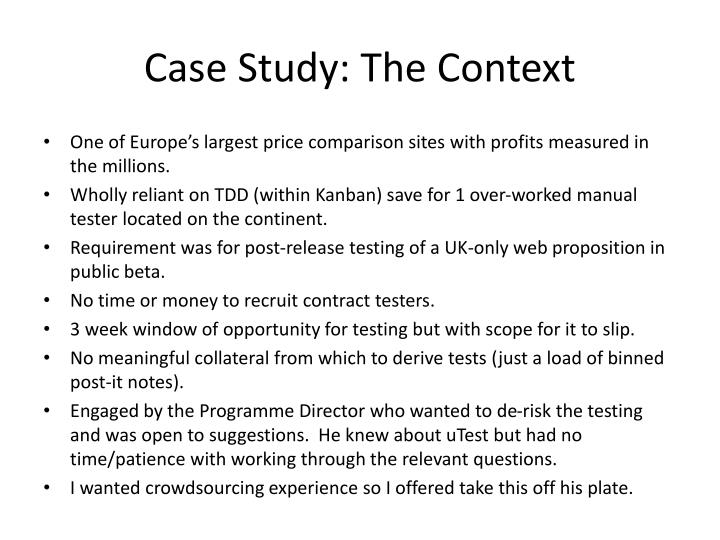 Case Study: The Context