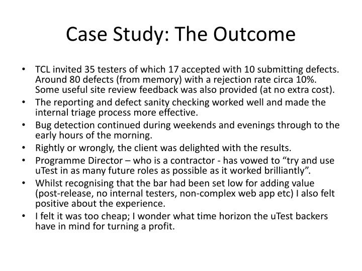 Case Study: The Outcome