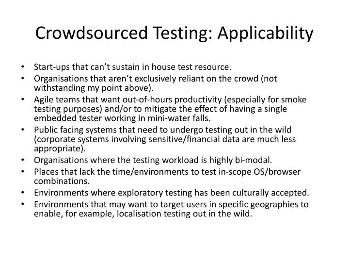 Crowdsourced Testing: Applicability