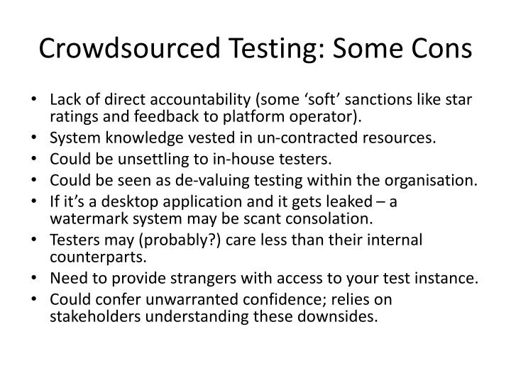 Crowdsourced Testing: Some Cons