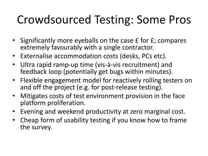 Crowdsourced Testing: Some Pros