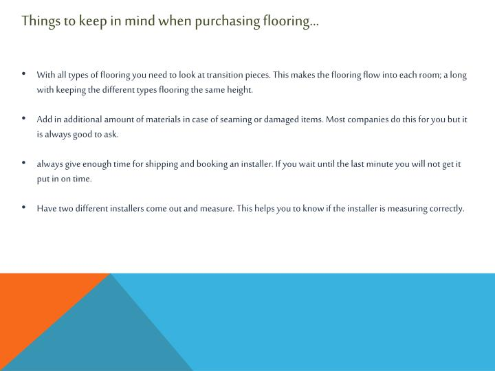 Things to keep in mind when purchasing flooring…
