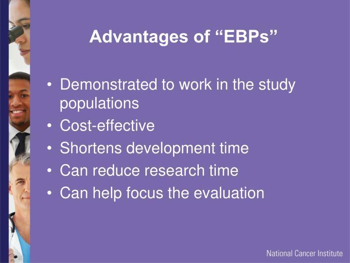 "Advantages of ""EBPs"""