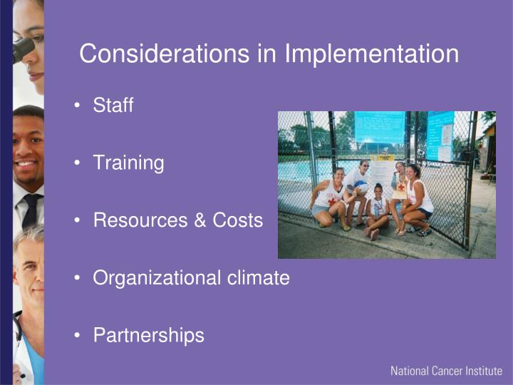 Considerations in Implementation