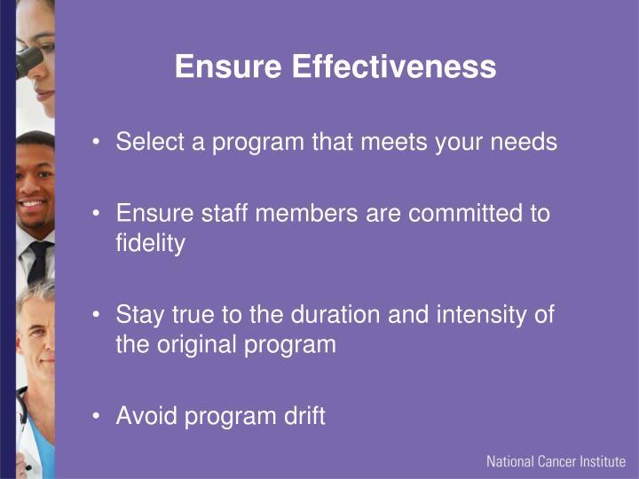 Ensure Effectiveness