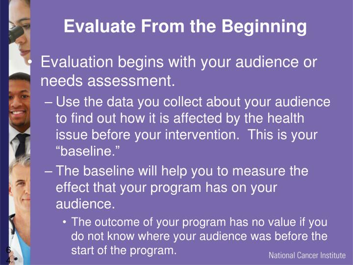 Evaluate From the Beginning