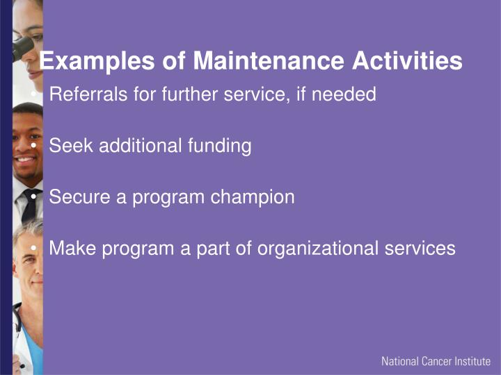 Examples of Maintenance Activities