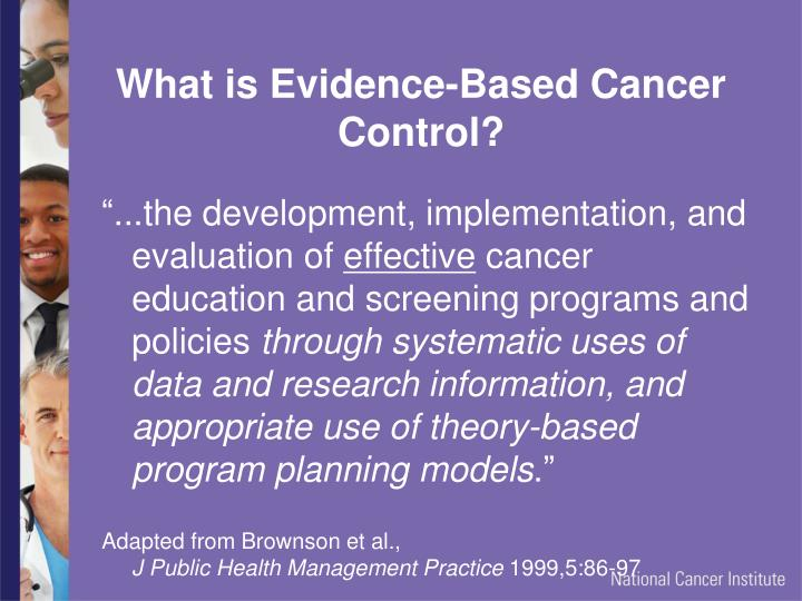 What is Evidence-Based Cancer Control?