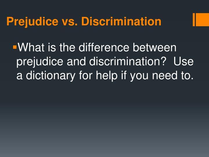 prejudice vs. discrimination essay