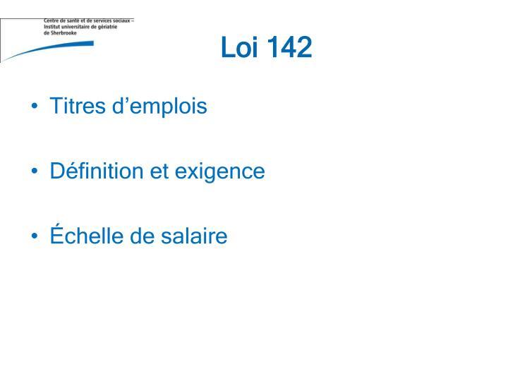 Loi 142