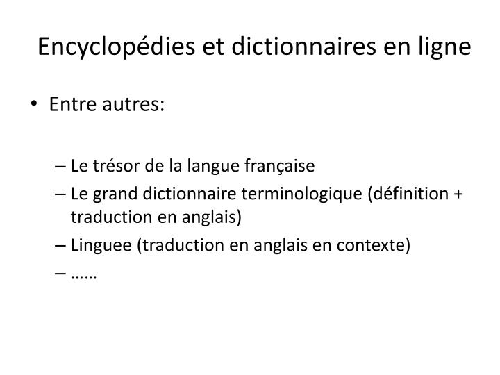 Encyclopédies et dictionnaires en ligne