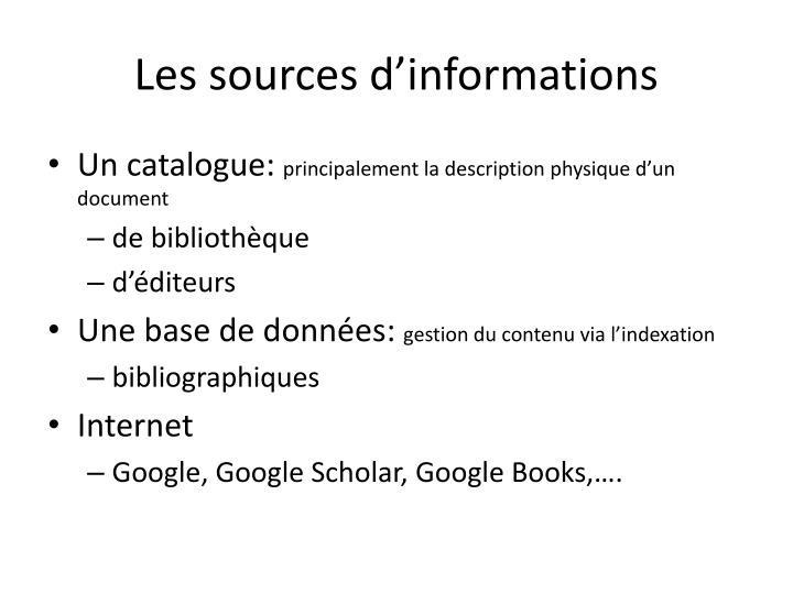 Les sources d'informations
