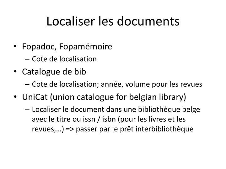 Localiser les documents