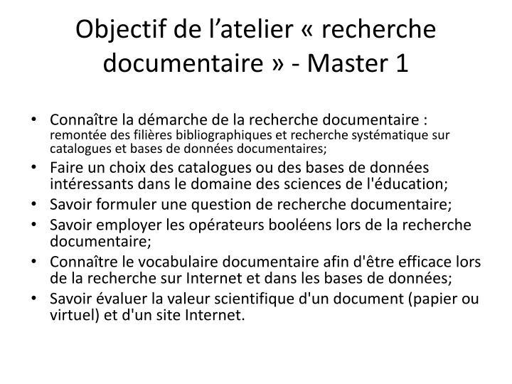 Objectif de l'atelier «recherche documentaire» - Master 1