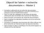 objectif de l atelier recherche documentaire master 1