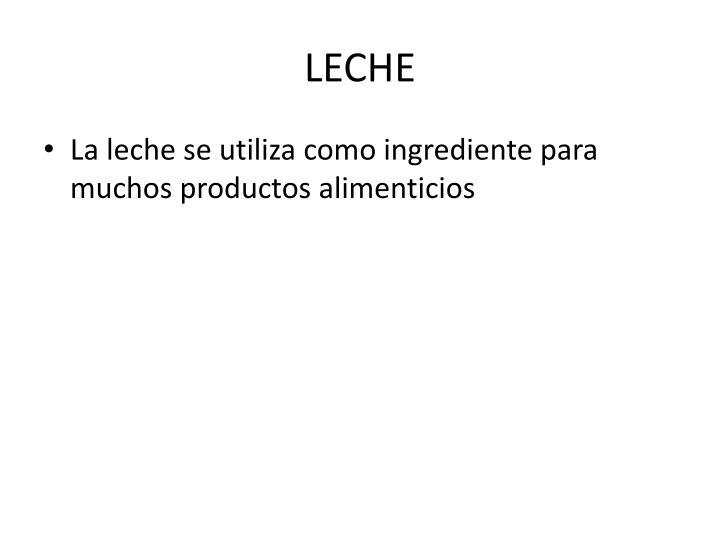 LECHE