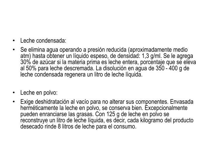 Leche condensada: