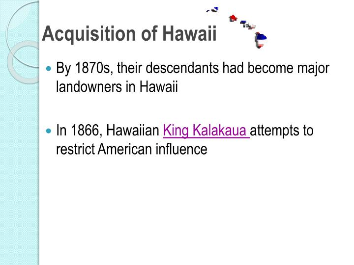 Acquisition of Hawaii