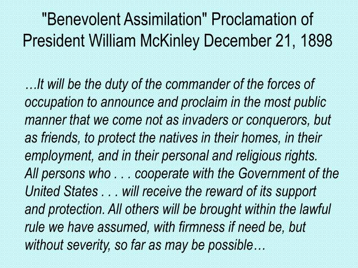 """Benevolent Assimilation"" Proclamation of President William McKinley December 21, 1898"