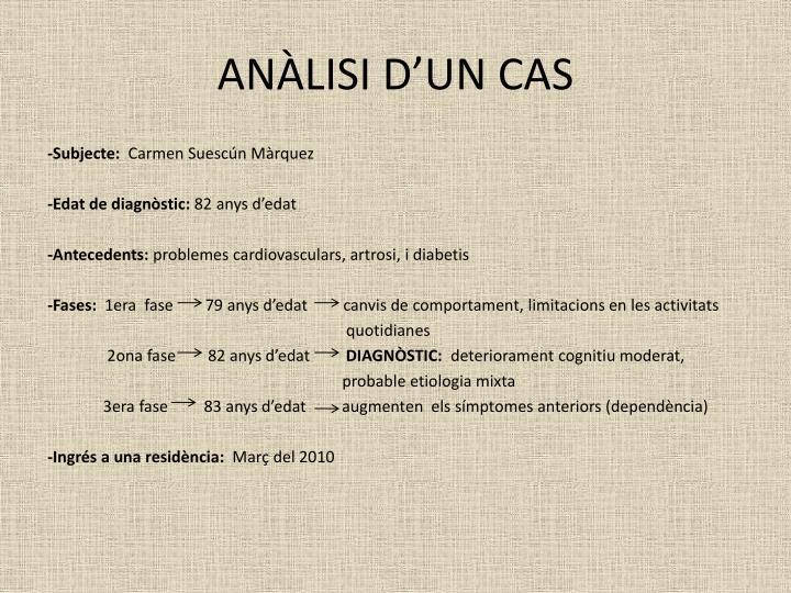 ANÀLISI D'UN CAS