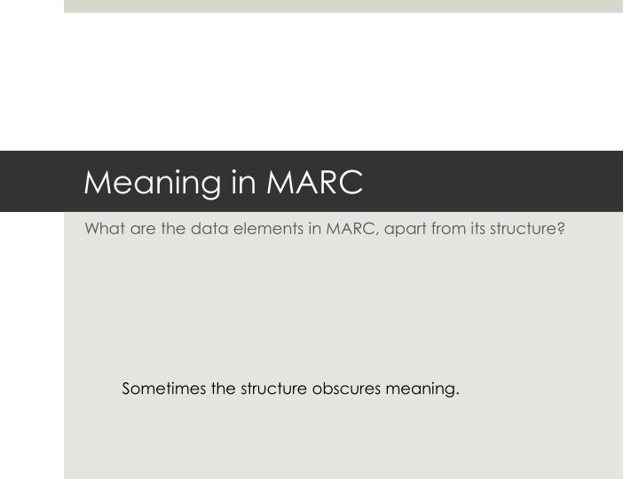 Meaning in MARC