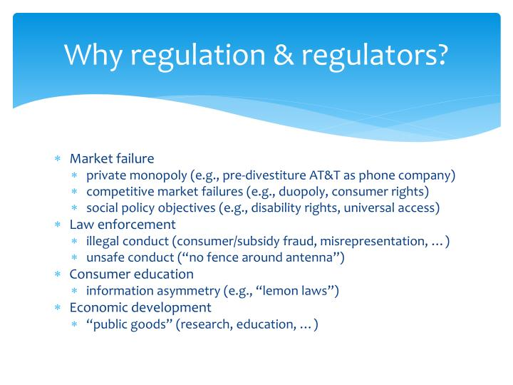 Why regulation regulators