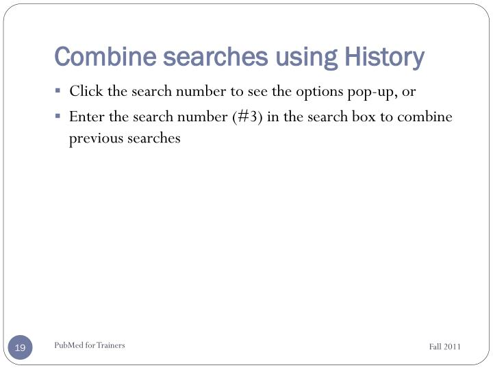 Combine searches using History