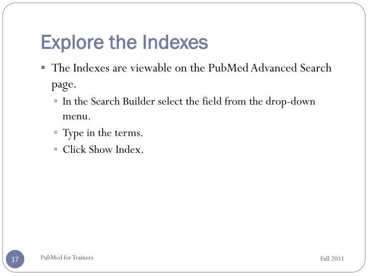 Explore the Indexes