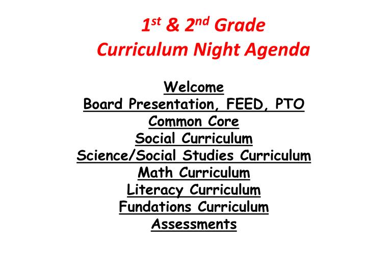 1 st 2 nd grade curriculum night agenda