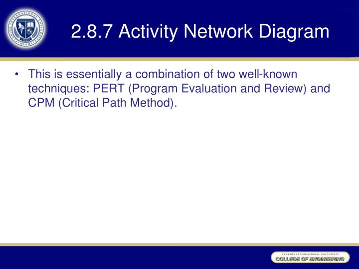 2.8.7 Activity Network Diagram